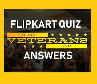 All answers of Flipkart Veterans Quiz contest #FlipkartVeteransQuiz