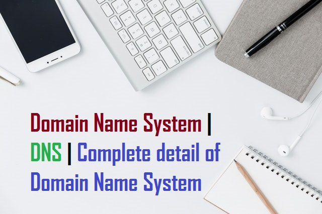 Domain Name System DNS Complete detail of Domain Name System