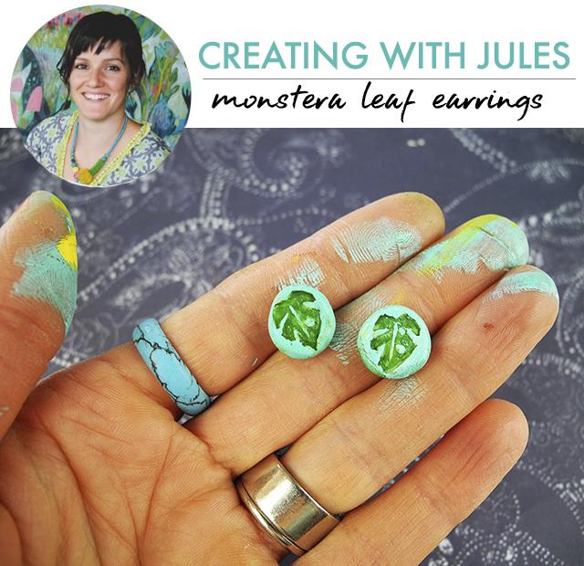 creating with Jules: monstera leaf earrings