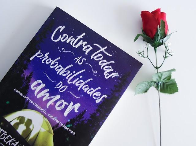 [Resenha] Contra Todas as Probabilidades do Amor - Rebekah Crane (Faro Editorial)
