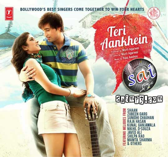 Teri Kami Audio Song Mp3 Download: ATOZMP3: Teri Aankhen (2011) Hindi Album Mp3 Songs Download