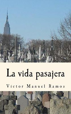 La vida pasajera - Víctor Manuel Ramos - novela