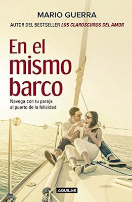 LIBRO - En El Mismo Barco Navega Con Tu Pareja al Puerto de la Felicidad Mario Guerra (Aguilar - 24 mayo 2016) AUTOAYUDA | Edición papel & digital ebook kindle Comprar en Amazon España