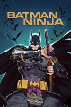 Batman Ninja Torrent – BluRay 720p/1080p Dual Áudio