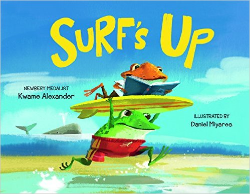 https://www.amazon.com/Surfs-Up-Kwame-Alexander/dp/0735842205/ref=sr_1_1?s=books&ie=UTF8&qid=1500645555&sr=1-1&keywords=surf%27s+up+book
