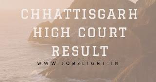 Chhattisgarh High Court Result 2017