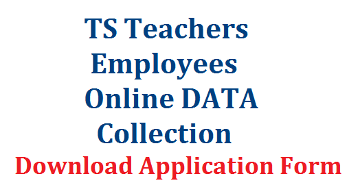 Collection of Teachers & Employees Data Online through Web Based Application Form Download | Online Application Form for Collection of Employees Particulars by Finance Department through website | TS Finance Dept instructed to Collect teachers DATA through Online Application Form | Drawing and Dispersing Officers DDOs have to collect their Employees DATA through web Based Online Application Form | collection-of-ts-teachers-employees-data-web-based-online-application-form-ddos