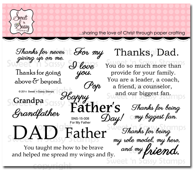 http://www.sweetnsassystamps.com/for-my-father-clear-stamp-set/