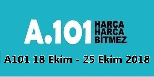 A101 18 Ekim - 25 Ekim 2018 Aktüel Ürünler
