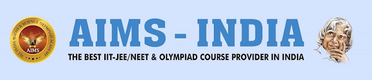 AIMS-INDIA OLYMPIADS &  IIT-JEE/NEET FOUNDATION