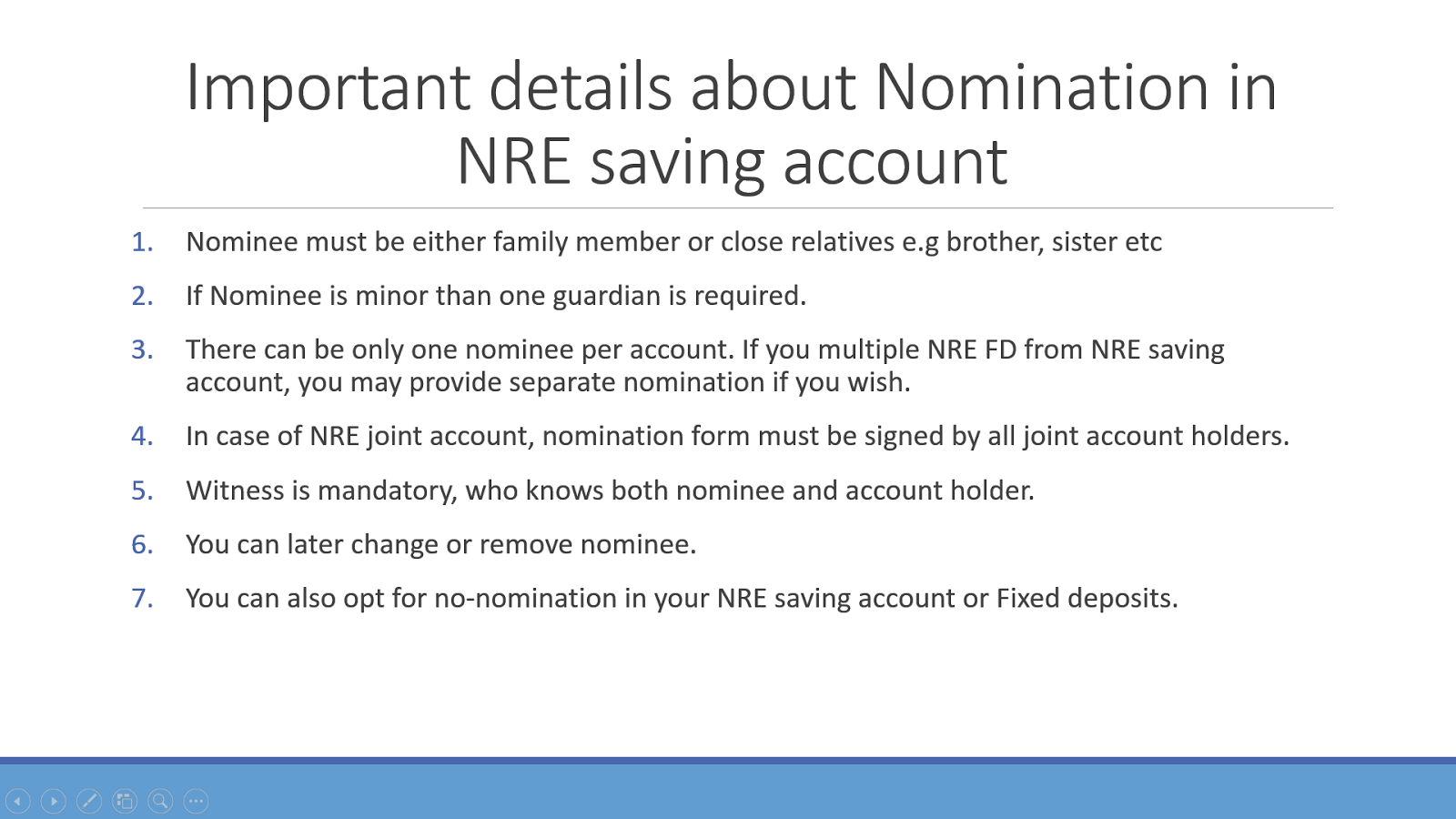 Can you add Nominee in your NRE or NRO account? Saving and Fixed