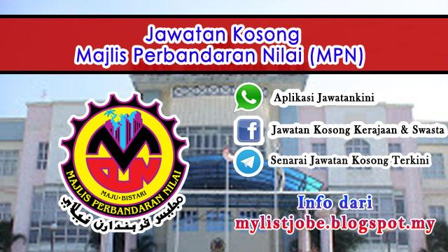 Jawatan Kosong di Majlis Perbandaran Nilai (MPN)