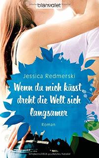 http://www.amazon.de/Wenn-mich-k%C3%BCsst-dreht-langsamer/dp/3442383269/ref=sr_1_2?s=books&ie=UTF8&qid=1458245238&sr=1-2&keywords=jessica+redmerski
