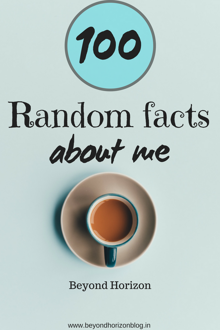100 random facts about me