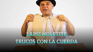 LÁPIZ HOLETITE TRUCOS CON LA CUERDA