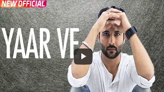 Yaar Ve Lyrics | Harish Verma | Jaani | Latest Punjabi Song 2017