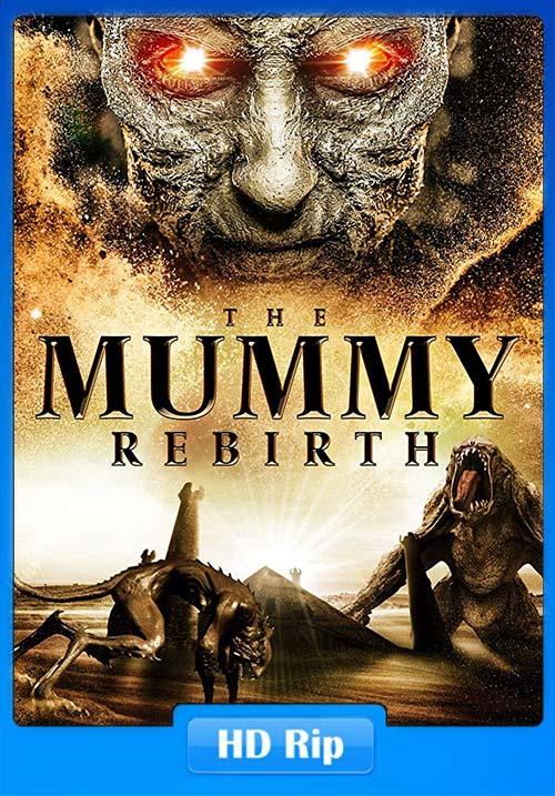 The Mummy Rebirth 2019 720p WEBRip x264 | 480p 300MB | 100MB HEVC