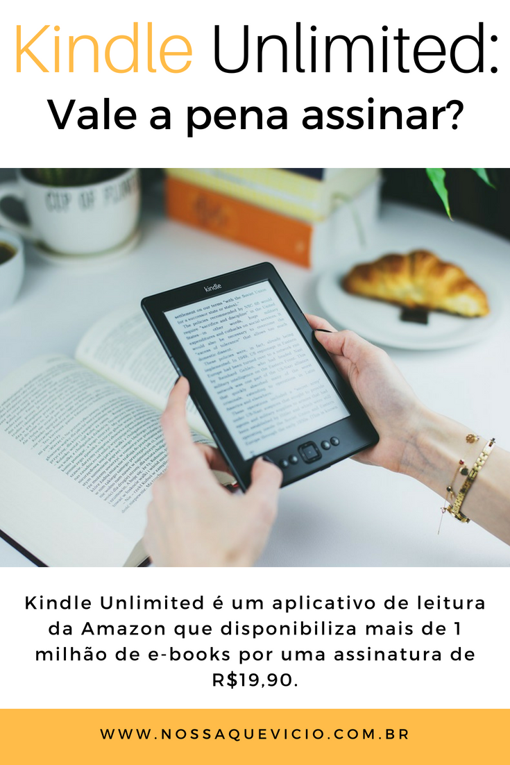 KINDLE UNLIMITED: VALE A PENA ASSINAR?