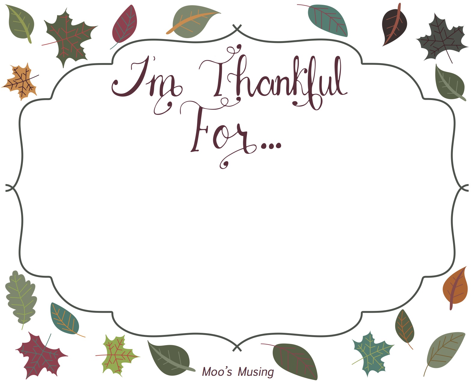 Moo S Musing I M Thankful For Ee Hand Lettered Thanksgiving Printable