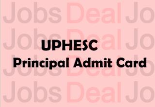 UPHESC Principal Admit Card 2017