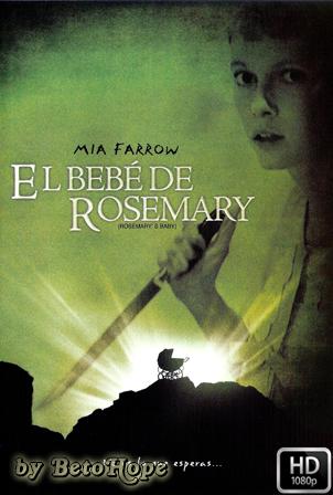 El bebe de Rosemary 1080p