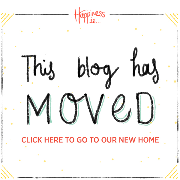 Happiness is... has moved! Click to visit our new home.