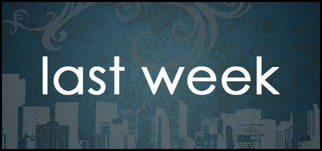 Kaila's Quiet Moments: The Last Week...