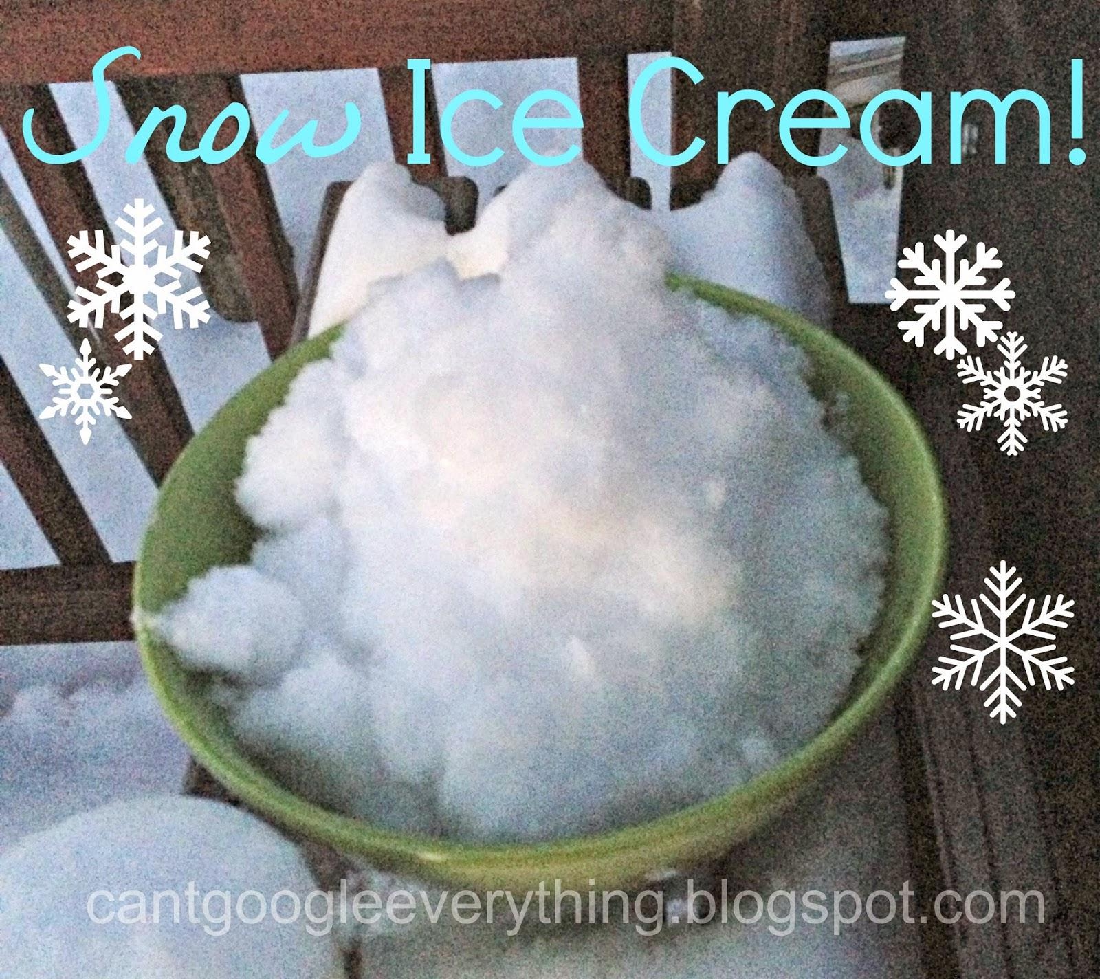 http://cantgoogleeverything.blogspot.com/2014/01/snow-ice-cream.html