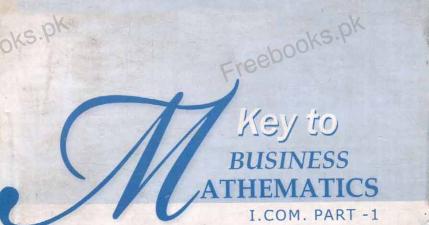 Key Book for Business Mathematics I COM Part 1 - Riaz Academy