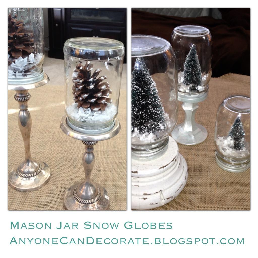 Anyone Can Decorate: DIY Mason Jar Snow Globes