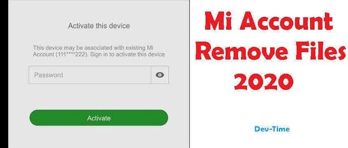 Xiaomi MI Account Remove Files 2020 Free For All