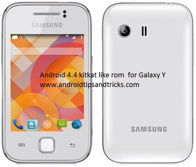 Android 4 4 kitkat like ROM for Galaxy Y GT-S5360