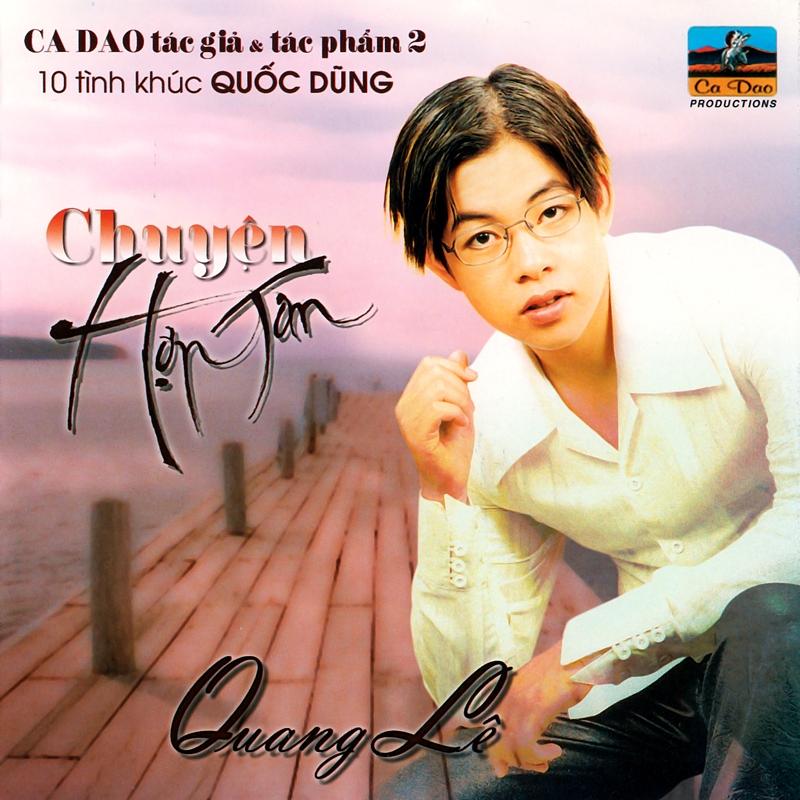 Ca Dao CD - Tình Khúc Quốc Dũng - Chuyện Hợp Tan (NRG)