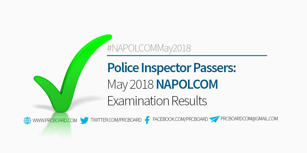 NAPOLCOM Result May 2018: Police Inspector Exam Passers - PRCBoard com