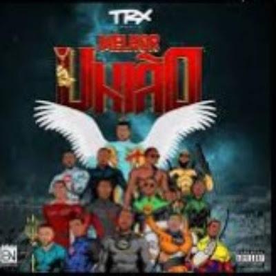 Trx Music - União Suprema feat. Prodígio [DOWNLOAD]