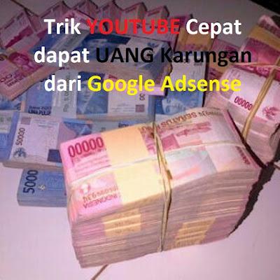 Trik Youtube Agar Cepat Dapat Uang Karungan dari Google Adsense dengan Channel Bule