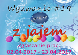 http://blog-odadozet-sklep.blogspot.com/2017/04/wyzwanie-19.html