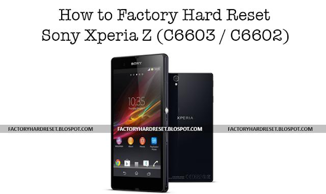 NESiCAxLive how to hard reset a sony xperia z week