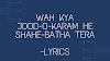 Wah kya Jood-o-Karam he shahe-batha tera-lyrics