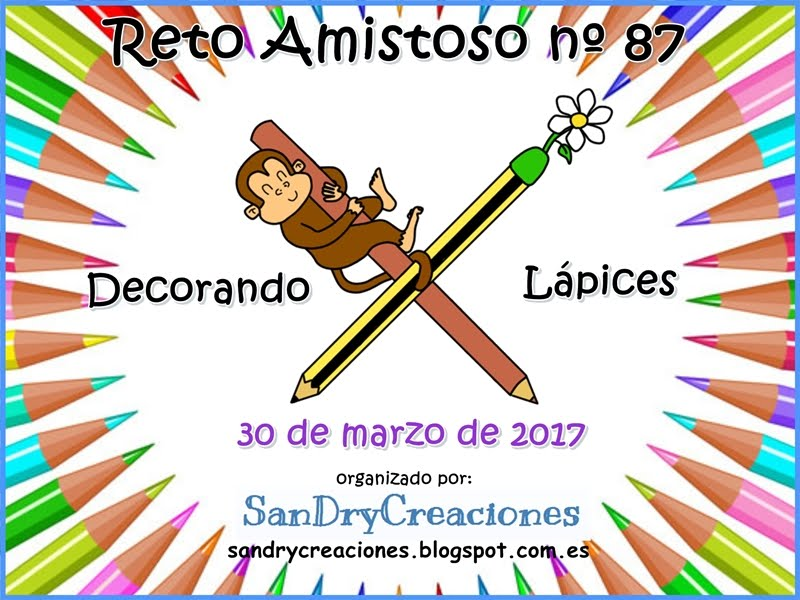 "Reto amistoso Nº 87 ""decorando lapices"""
