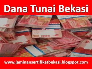 Dana Tunai Bekasi, Dana Tunai Tambun, Dana Tunai Cibitung, dana tunai cikarang