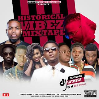 Mixtape: Dj HitBeat - Historical Vibez Mixtape (@dj_hitbeat)