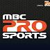 تردد قناة أم بي سي برو سبورت 2017 MBC PRO SPORTS