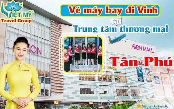 Vé máy bay đi Vinh gần Aeon Mall Tân Phú