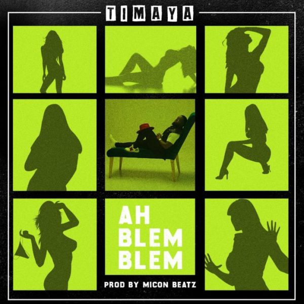 DOWNLOAD MP3 : Timaya - Ah Blem Blem