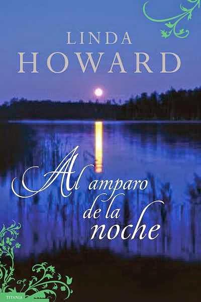 Al Amparo de la Noche – Linda Howard