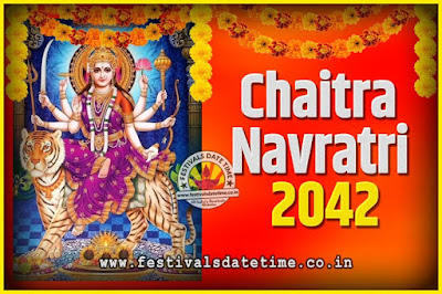 2042 Chaitra Navratri Pooja Date and Time, 2042 Navratri Calendar