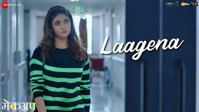 Laagena Lyrics - Makeup   Sahil Kulkarni
