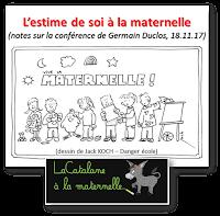 """""""L'estime de soi à la maternelle"""" - CR conférence de Germain Duclos (LaCatalane)"""