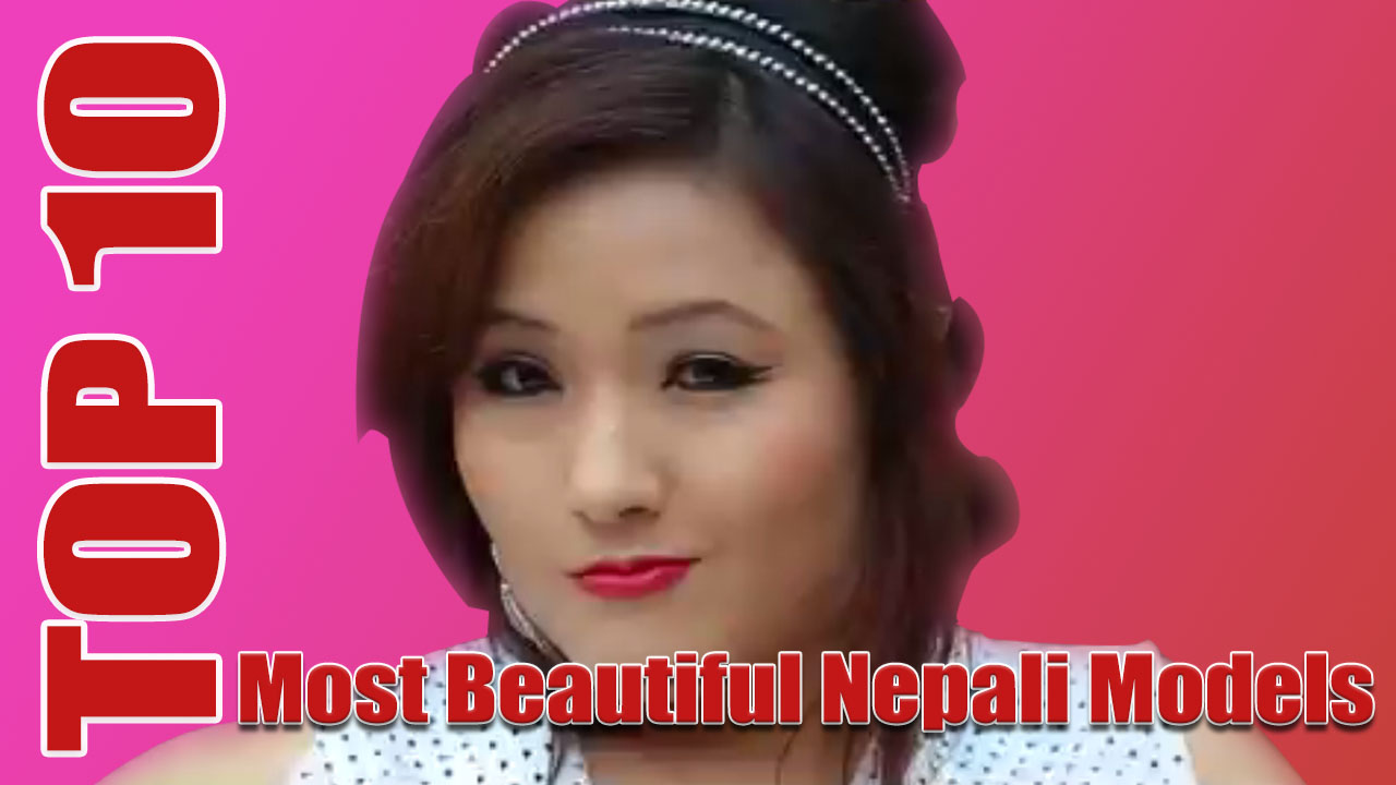 top 10 most beautiful nepali model